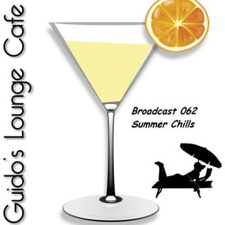 Guido's Lounge Cafe Broadcast#062 Summer Chills (20130510)