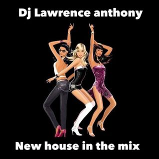 dj lawrence anthony new house in the mix 181