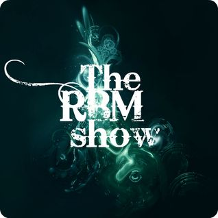 The RBM Show - 54th Episode (incl. Joseph Pride Guestmix)