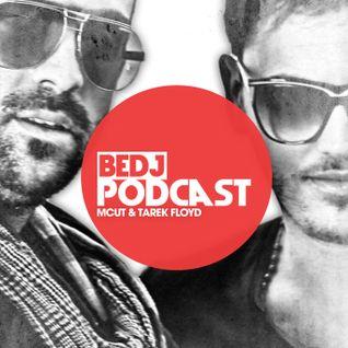 Tarek Floyd & Mcut - BeDJ Podcast N°6 (Live BeDJ Radio)