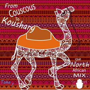 From  Couscous to  Koushary - The North African Mix: Take 1