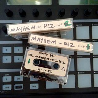 Mr. Mayhem & DJ Riz 89.1 WNYU November 1, 1995