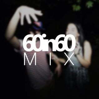 60in60 Mix (Drum&Bass)