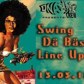 The ...Swing Da Base... Mix | 13.3.13