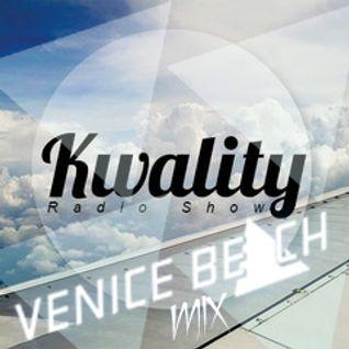 Kwality Radioshow Guest Mix Venice Beach