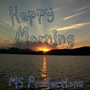 Happy Morning  [Tech House DjSet]