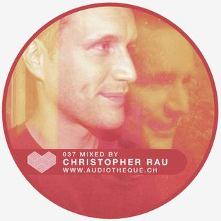 audiotheque.037 - CHRISTOPHER RAU