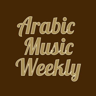 Arabic Music Weekly - Old But Gold #1