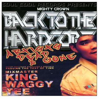 Mighty Crown/ King Waggy Tee - Back to the Hardcore/ Artists Dead & Gone
