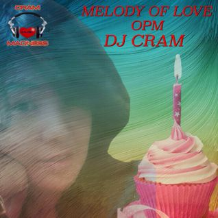 Melody Of Love ~ DJ CRAM