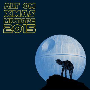 Alt Om - Xmas MixTape 2015