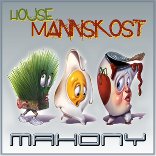 M a h o n y - House Mannskost