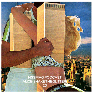 NssPodcast | 20 - Alice (Shake the Glitter)