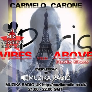 Carmelo_Carone_VIBES_FROM_ABOVE-47th_Mix_Session-NOV_20TH_2015