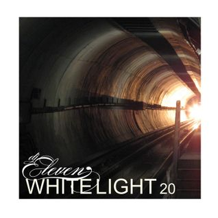 White Light 20 - DJ Eleven
