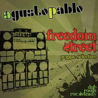 Freedom Street Reggae Selection - AGUSTOPABLO