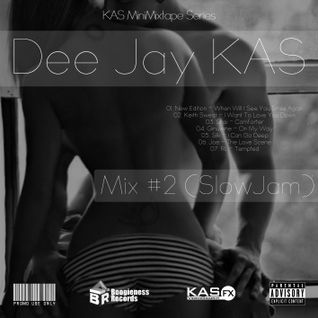 Dj KAS - Mix #2 (Slow Jam)