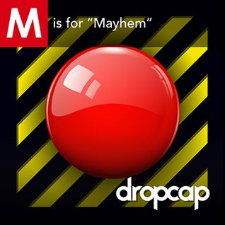 "M is ""Mayhem"""