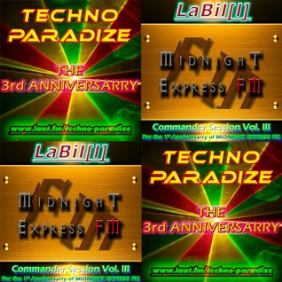 LaBil[l]: The 1st Anniversary of MIDNIGHT EXPRESS FM / The 3rd Anniversary of TECHNO-PARADIZE