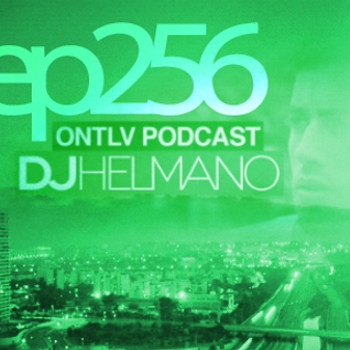 ONTLV PODCAST - Trance From Tel-Aviv - Episode 256 - Mixed By DJ Helmano