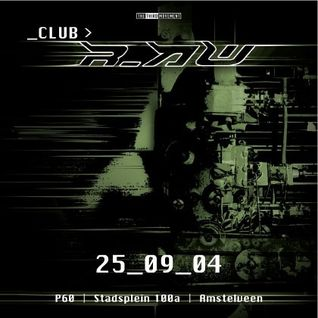 Rude Awakening @ Club r_AW (25-09-2004)