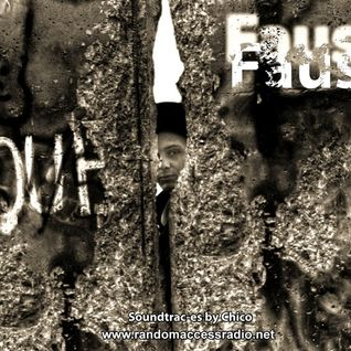 Soundtrac-es by Chico // Faust - Episode 9