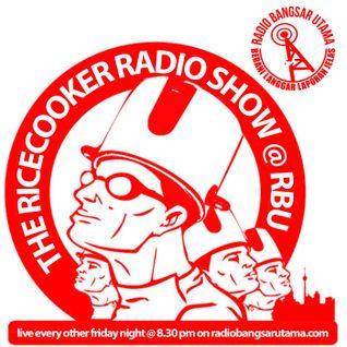 The Ricecooker Radioshow @ Radio Bangsar Utama - Prog. 02 // 2016.09.23
