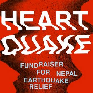 HEARTQUAKE - FUNDRAISER FOR NEPAL EARTHQUAKE RELIEF