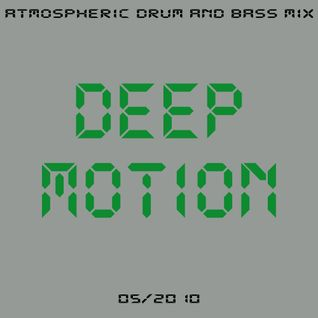 dani - deep motion (atmospheric drum and bass mix)