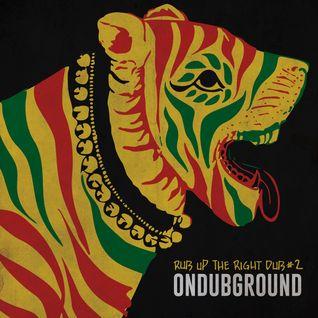 ONDUBGROUND - RIGHT UP THERIGHT DUB 2