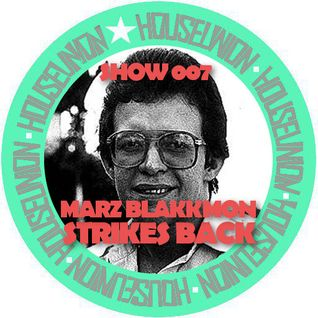 MARZ BLAKKMON-SHOW 007(STRIKES BACK)