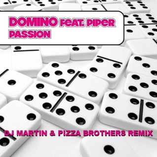 Domino feat. Piper - Passion (Dj Martin & Pizza Brothers Remix) (D:vision Records)