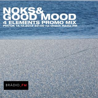 Noks&Good Mood-4 Elements Promo Mix