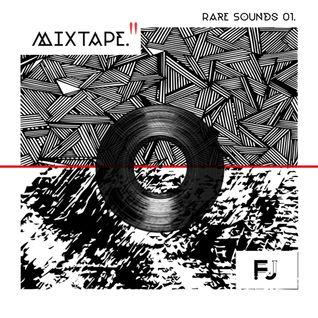 Rare Sound Mixtape Cero Uno.