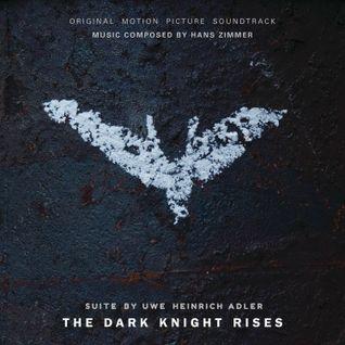 Hans Zimmer - The Dark Knight Rises (Suite By Uwe Heinrich Adler)