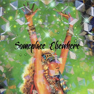 Someplace Elsewhere