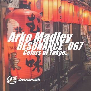 Arko Madley -  Resonance 067 (2016-08-22)