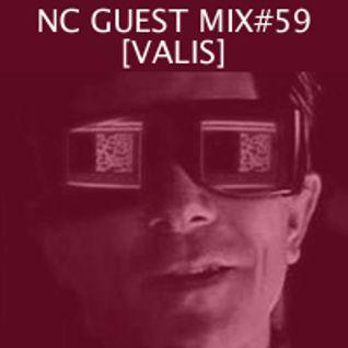 NC GUEST MIX#59: VALIS