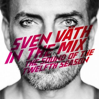 Sven Väth ‎– In The Mix - The Sound Of The Twelfth Season (CD2)