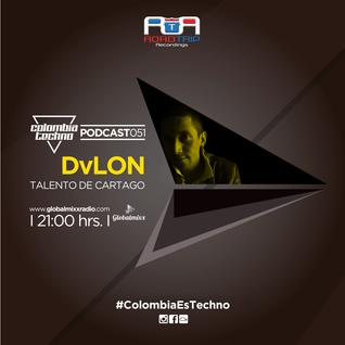 Colombia Techno Podcast 051 DvLon