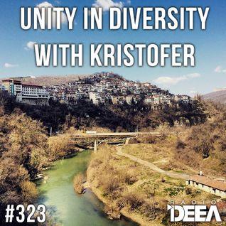 Kristofer - Unity in Diversity 323 @ Radio DEEA (21-03-2015)