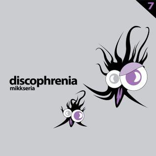 Discophrenia 7