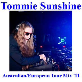 Tommie Sunshine Australian/European 2011 Tour Mixtape