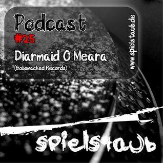 Spielstaub Podcast 025 by Diarmaid O Meara