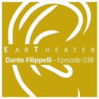 Dante Filippelli - Episode 038 - Prisoner of Your Frontier