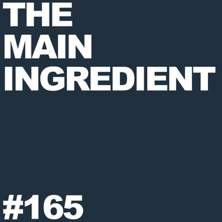 The Main Ingredient Radio Show NYC - Episode #165 (July 31, 2012)