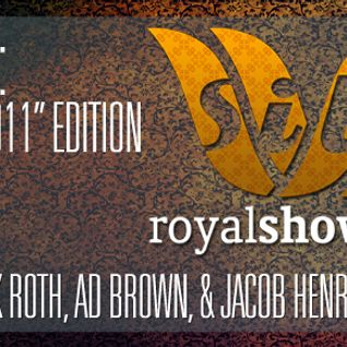 Silk Royal Showcase 117 (Best of 2011) - Jacob Henry, Ad Brown, & Zack Roth Mix