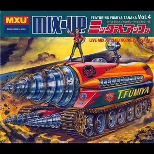 Fumiya Tanaka – Mix-Up Vol. 4