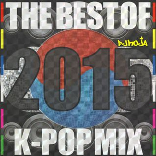 Best Of 2015 K-POP MIX
