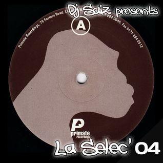 DJ SAIZ ••• La Sélec' 04 ••• Primate Records